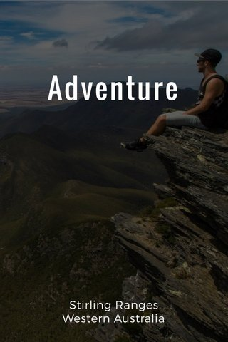 Adventure Stirling Ranges Western Australia