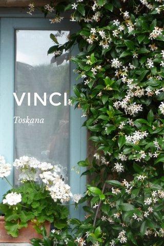 VINCI Toskana