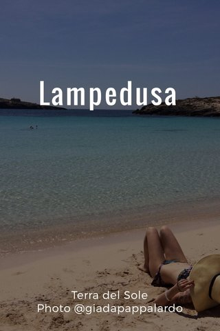 Lampedusa Terra del Sole Photo @giadapappalardo