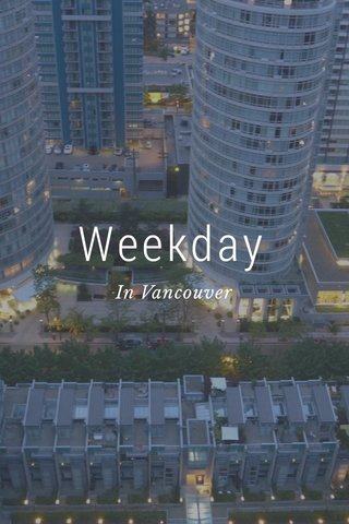 Weekday In Vancouver