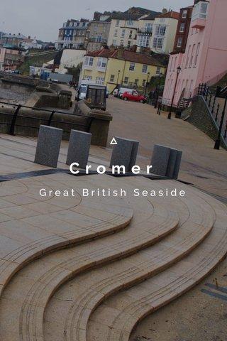Cromer Great British Seaside