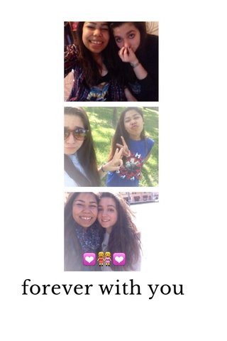 forever with you 💟👭💟