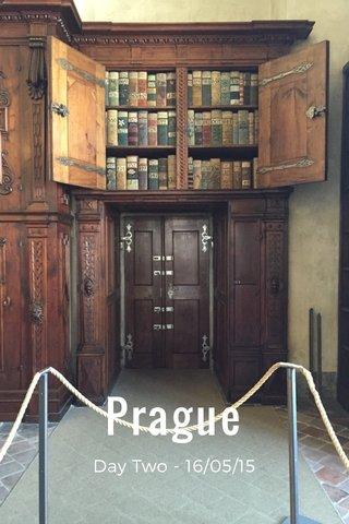 Prague Day Two - 16/05/15