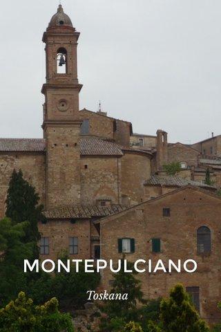 MONTEPULCIANO Toskana