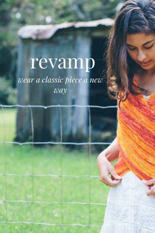 revamp wear a classic piece a new way