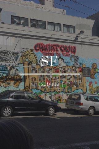 SF | subtitle |