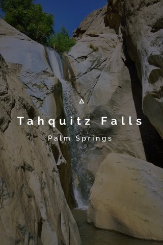 Tahquitz Falls Palm Springs
