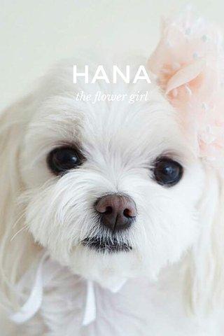 HANA the flower girl