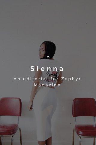 Sienna An editorial for Zephyr Magazine