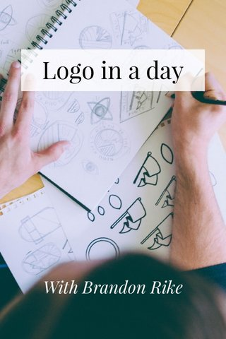 Logo in a day With Brandon Rike