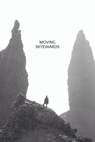 MOVING SKYEWARDS