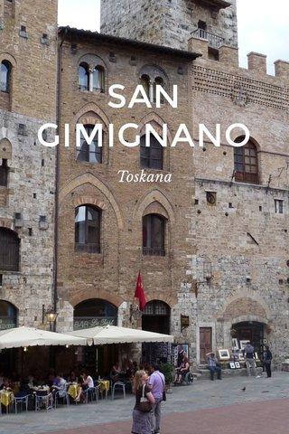 SAN GIMIGNANO Toskana