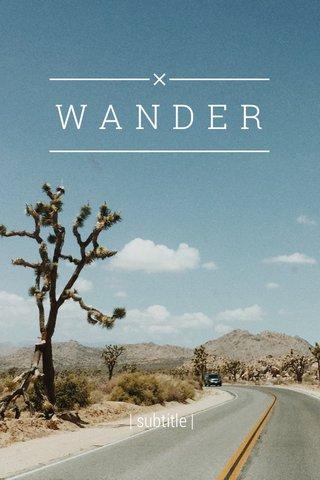 WANDER | subtitle |