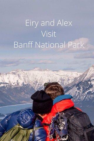 Eiry and Alex Visit Banff National Park