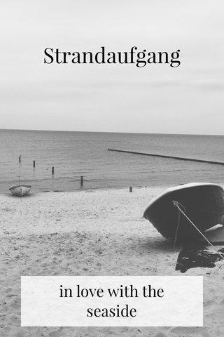 Strandaufgang in love with the seaside