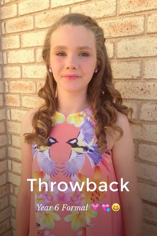 Throwback Year 6 Formal 💗💘😆