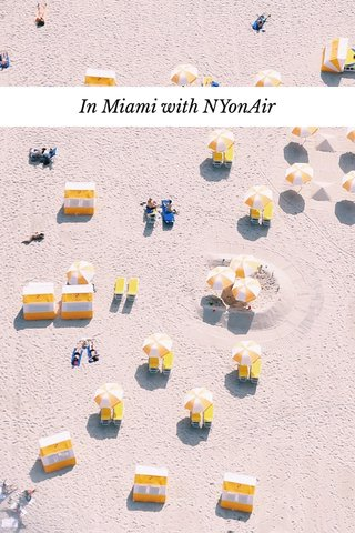 In Miami with NYonAir