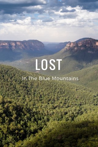 LOST In The Blue Mountains