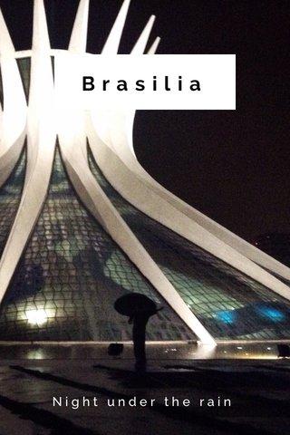 Brasilia Night under the rain