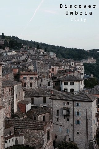 Discover Umbria Italy
