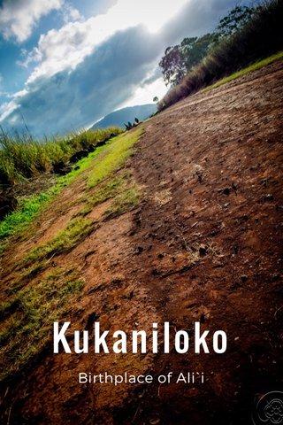 Kukaniloko Birthplace of Ali`i