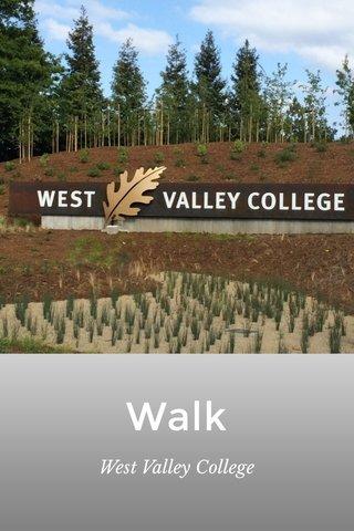 Walk West Valley College