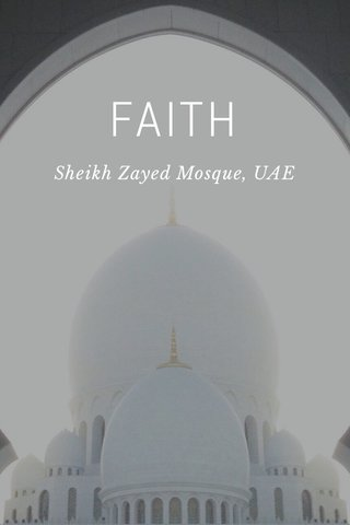 FAITH Sheikh Zayed Mosque, UAE