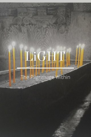 LiGHT The Pilgrimage Within