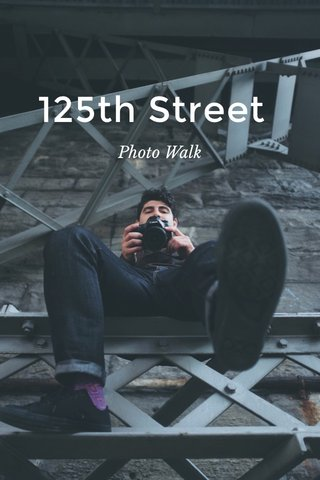125th Street Photo Walk