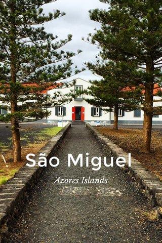 São Miguel Azores Islands