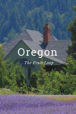 Oregon The Fruit Loop