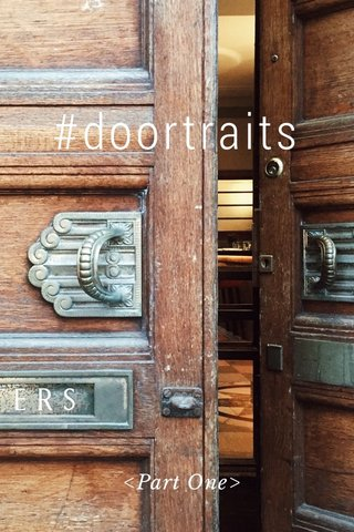 #doortraits <Part One>