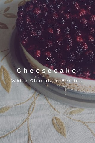 Cheesecake White Chocolate Berries