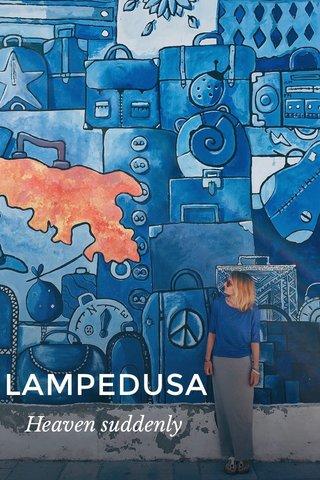 LAMPEDUSA Heaven suddenly