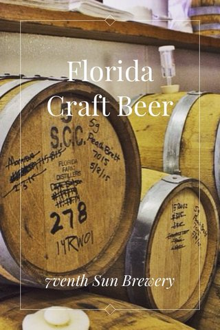 Florida Craft Beer 7venth Sun Brewery