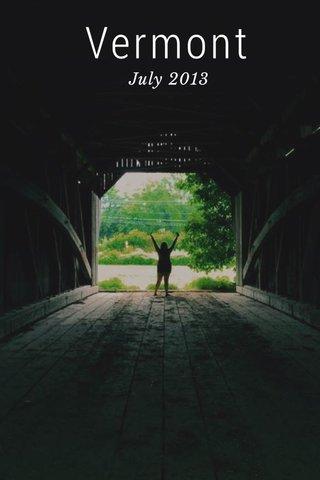 Vermont July 2013