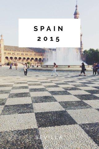 SPAIN 2015 SEVILLA