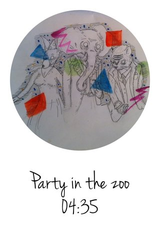 Party in the zoo 04:35