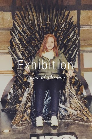 Exhibition Game of Thrones