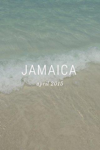 JAMAICA april 2015