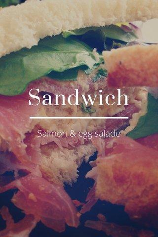 Sandwich Salmon & egg salade