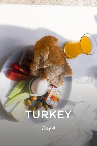 TURKEY Day 4