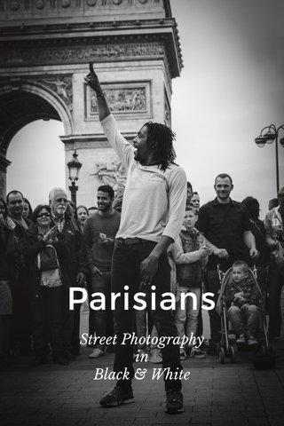 Parisians Street Photography in Black & White