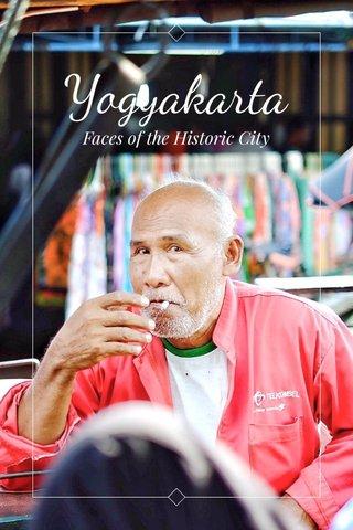 Yogyakarta Faces of the Historic City