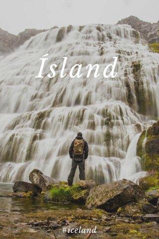 Ísland #iceland