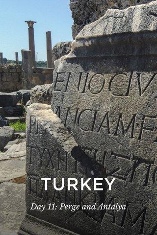 TURKEY Day 11: Perge and Antalya