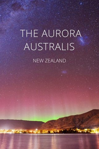 THE AURORA AUSTRALIS NEW ZEALAND