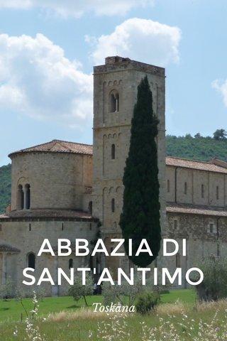 ABBAZIA DI SANT'ANTIMO Toskana