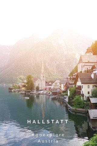 HALLSTATT #goexplore Austria
