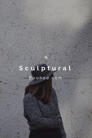 Sculptural Boohoo.com